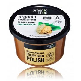 Organic Shop Organic Sweet Almond & Cane Sugar Foamy Body Polish ķermeņa skrubis